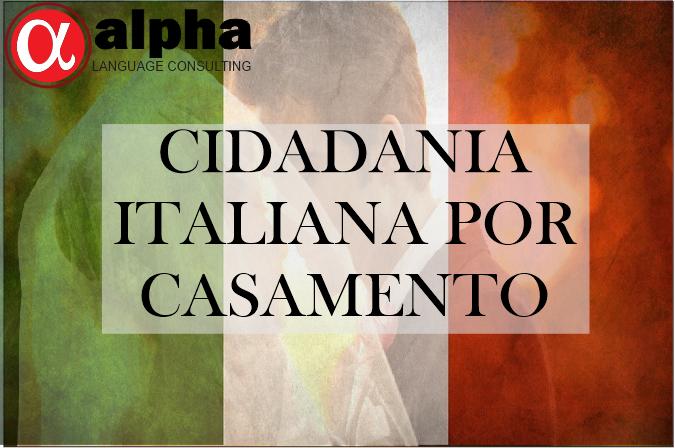 """Bandeira italiana (verde, branco e vermelho), com a frase """"CIDADANIA ITALIANA POR CASAMENTO"""", e no canto superior esquerdo a logo da empresa ALpha Language Consulting"""
